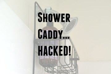 Shower Caddy Hack