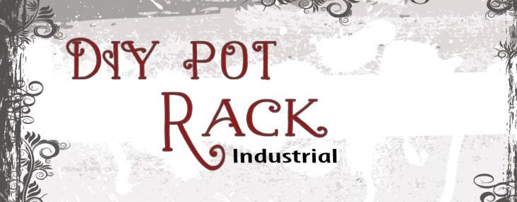 DIY Pot Rack – Pendant Lights or Industrial Wood?