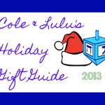 Cole & Lulu's Holiday Gift Guide, 2013