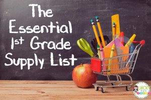 The Essential 1st Grade Supply List