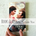 Books Read: Me Before You by Jojo Moyes
