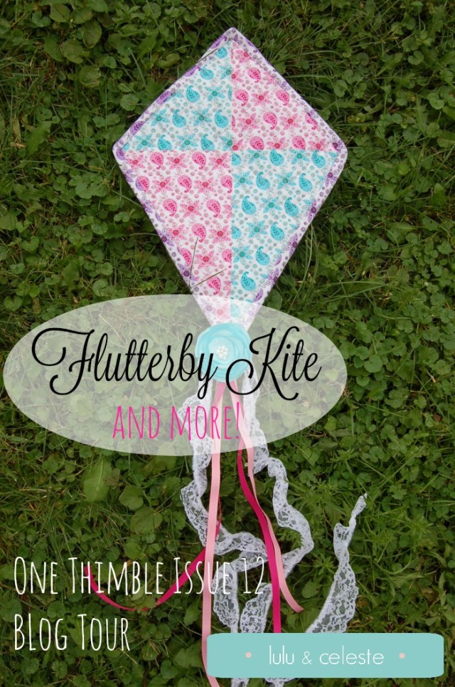 Flutterby Kite and Issue 12 of One Thimble review by Lulu & Celeste