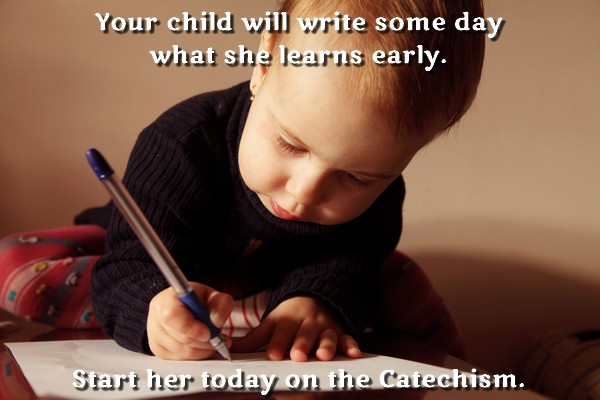Early learning, works with the Catechism
