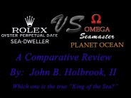 Comparative Review of the Rolex Sea-Dweller VS. Omega Planet Ocean