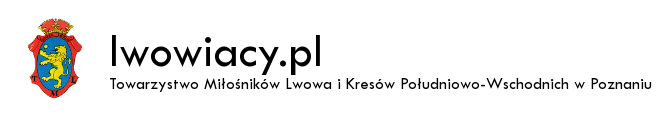 Towarzystwo Miłośników Lwowa i Kresów Południowo-Wschodnich w Poznaniu