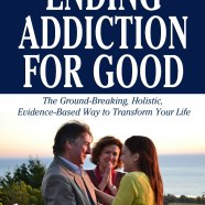 Ending Addiction for Good — Richard Taite and Constance Scharff, PhD
