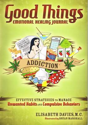 Good Things Emotional Healing Journal Addiction