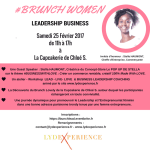 SAVE THE DATE – Brunch Women Leadership Business Paris  le 25 Février 2017 – Édition Business With Love