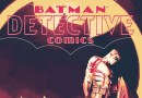 Detective Comics #940 review – Bat family faces tragedy and new Rebirth clue