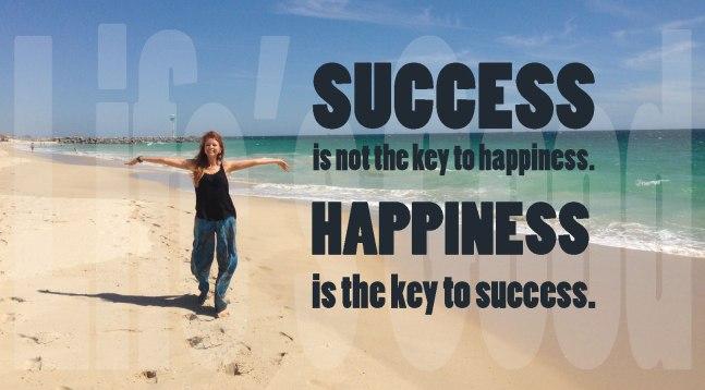 HAPPINESS = SUCCESS