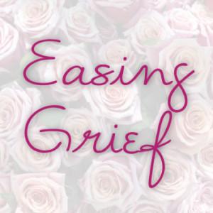 easing-grief