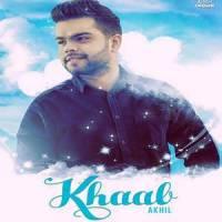 Khaab Lyrics: Akhil Feat Bob Songs