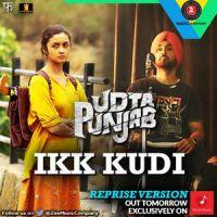 Ikk Kudi Lyrics: Diljit Dosanjh | Udta Punjab