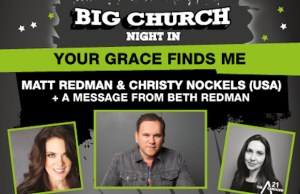 Matt Redman & Christy Nockels Tour UK | Big Church Night In