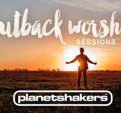 Planet shakers Release New Album Outback Worship Sessions