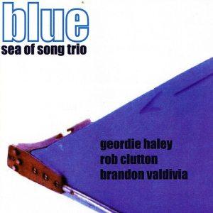 Geordie Haley's Sea Of Song Trio   Blue Boat ; cover