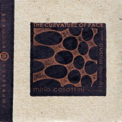 Mirio Cosottini & Tonino Miano | The Curvature Of Pace ; cover