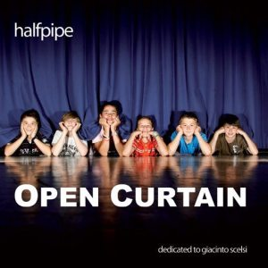 halfpipe | Open Curtain ; front cover