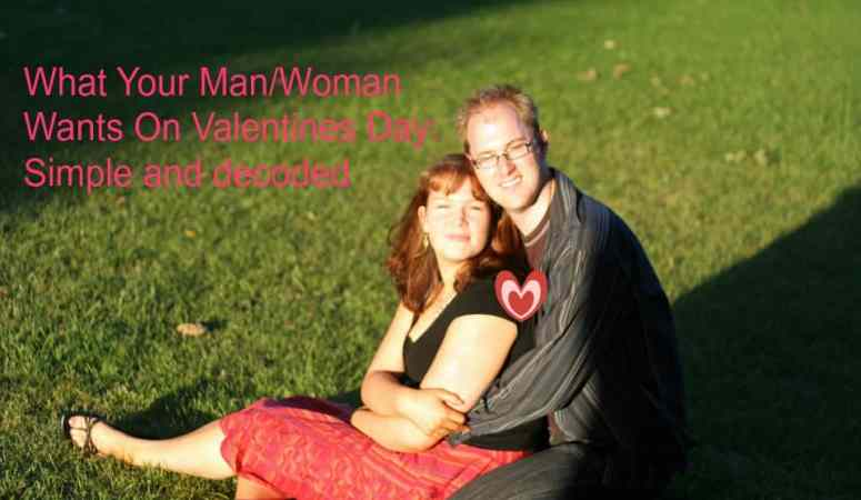 What Your Man/Woman Wants On Valentines Day: Decoded