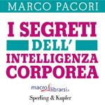 Libro: I Segreti dell'Intelligenza Corporea