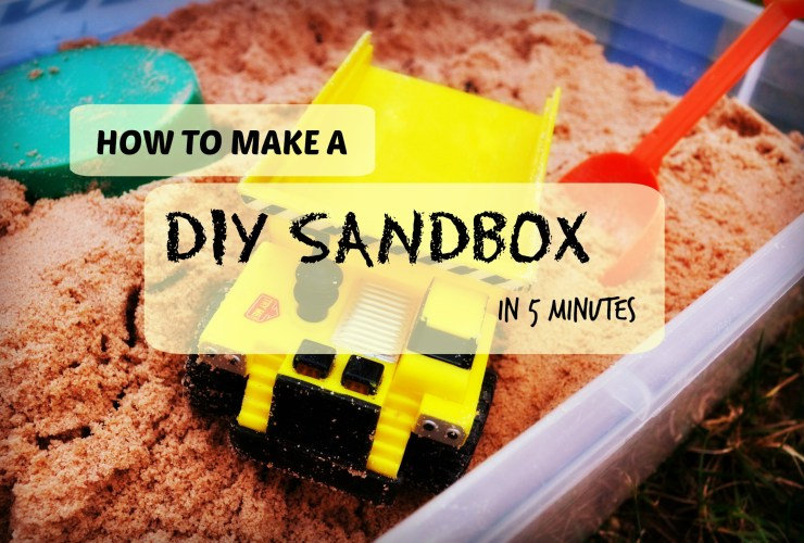 Sand Play: Make a DIY Sandbox in 5 minutes?