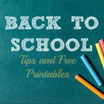 Tips and Free Printables for the New School Year