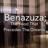 Benazuza; The Food That Precedes The Dreams