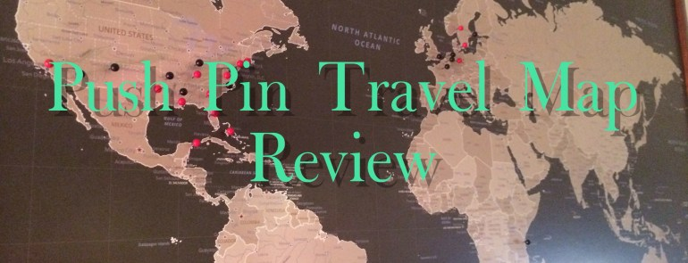 Push Pin Travel Map Review - Mags On The Move
