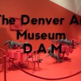 The Denver Art Museum (D.A.M.)