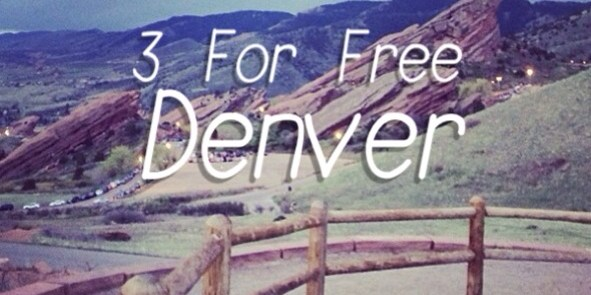 3 For Free Denver - a guide to free activited in the Mile High City
