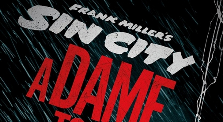 Frank-Miller-s-Sin-City-A-Dame-to-Kill-For-Gets-Release-Date