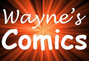 Wayne's Comics, Wayne Hall, Archie Comics, Afterlife with Archie, The Fox, DC Comics, Marvel, Hawkeye, Saga