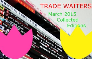 March 2015 Trade Waiters Feature Image