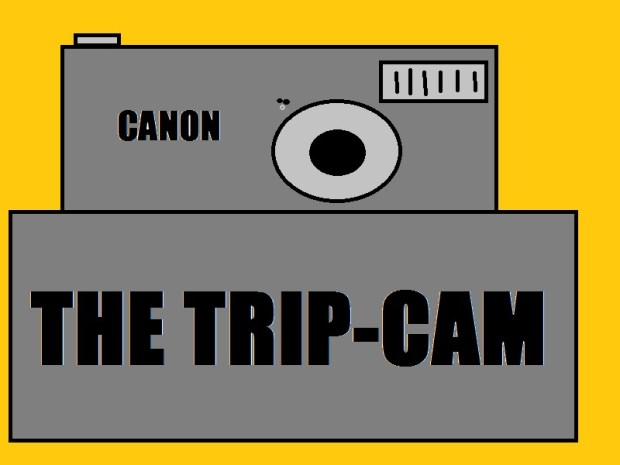 The Trip-Cam