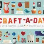 From the Bookcase: Craft-A-Day by Sarah Goldschadt