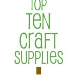 top 10 craft supplies for preschoolers