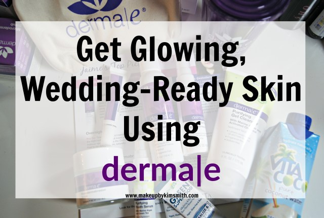 Wedding-ready Skin Derma e