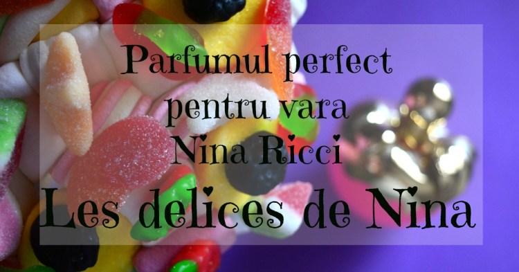 parfumul-perfect-pentru-vara-nina-ricci-les-delices-de-nina