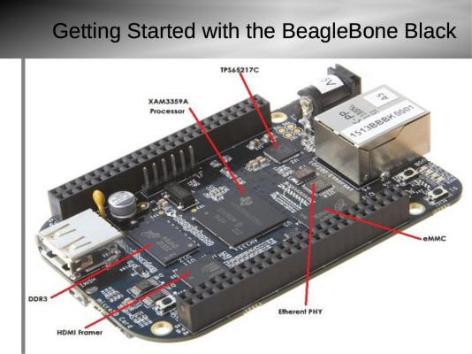 Getting Started with BeagleBone Black Slide3