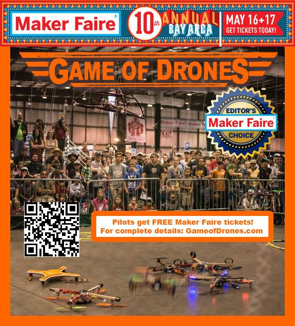 Game of Drones Competitors Get Free Maker Faire Tickets!