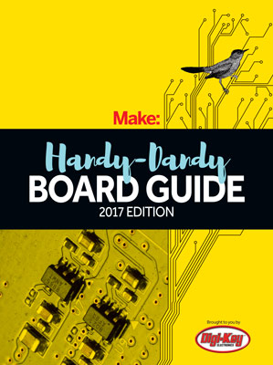 2017 Make: Handy Dandy Board Guide