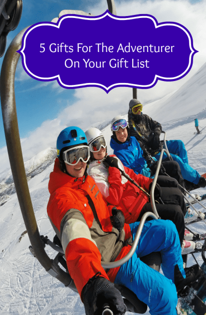 5 Gifts For The Adventurer On Your List