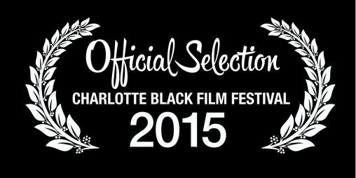 Official Selection Charlotte Black Film Festival 2015