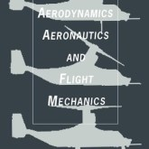 Aerodynamics Aeronautics & Flight Mechanics