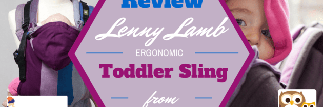 Lenny Lamb Ergonomic Toddler Sling Review