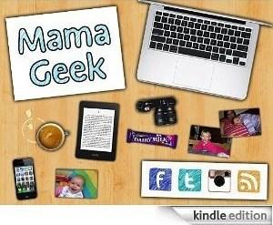 Mama Geek on Kindle