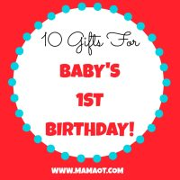 10 Gifts for Baby's 1st Birthday!