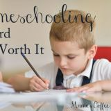 Homeschooling is Hard But Worth It