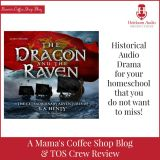 {Product Review} The Dragon and The Raven from Heirloom Audio Productions