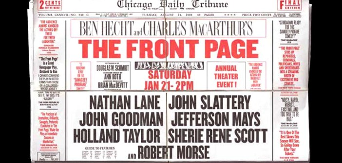 JANUARY 21:  THE FRONT PAGE on Broadway